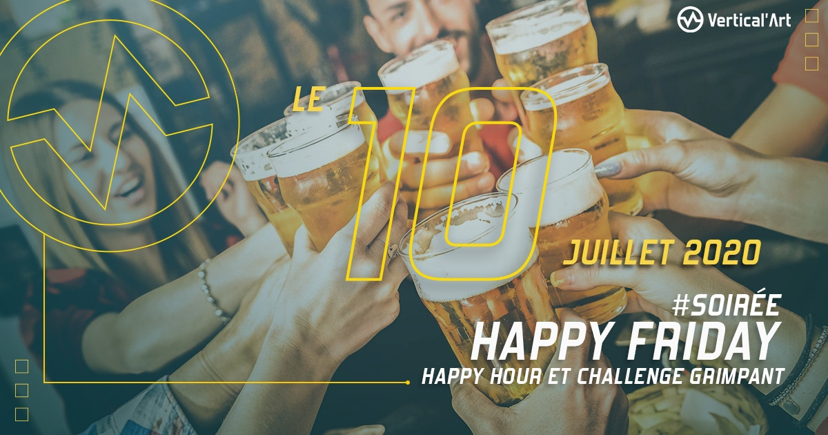 soirée happy Friday - happy hour - chalenge grimpant - a vertical'art Paris - Pigalle