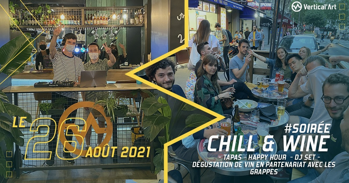 Soirée Chill and wine, tapas, happy hour, dégustation de vin en partenariat avec Les Grappes, jeudi 26 août à Vertical'Art Pigalle, rendez-vous dès 18h